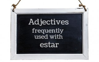 estar adjectives list and lesson